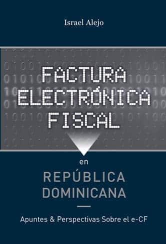 """Pondrán a circular libro """"Factura Electrónica Fiscal en RD"""""""